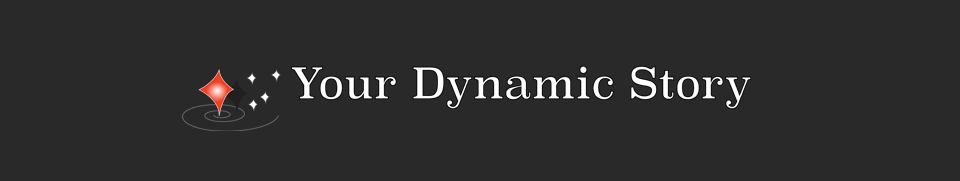 Your Dynamic Story
